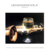 Grover Washington, Jr. & Bill Withers - Just the Two of Us  artwork