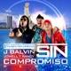 Sin Compromiso feat Jowell y Randy Single