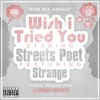Wish I Tried You feat Strange Single