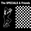 The Specials Friends Re Recorded