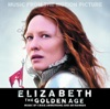 Elizabeth The Golden Age Music from the Motion Picture