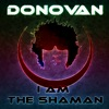 I Am the Shaman Single