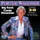 Big Rock Candy Mountain featuring 20 of Porter s Favorite Songs