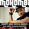 Bumpy Ride Soca Remix feat Pitbull Machel Montano Single