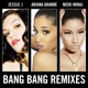 Bang Bang Remixes EP
