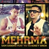 Mehrma feat Yo Yo Honey Singh Single