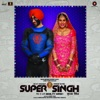 Hawa Vich From Super Singh Single