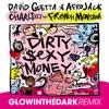 Dirty Sexy Money feat Charli XCX French Montana GLOWINTHEDARK Remix Single