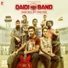 Qaidi Band Original Motion Picture Soundtrack with Peter Muxka Manuel