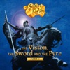 The Vision The Sword And The Pyre Pt 1
