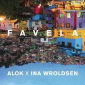 Alok & Ina Wroldsen  Favela - Alok & Ina Wroldsen