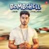 Bombshell Single