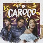 Anitta & Jetlag Music  Zé do Caroço - Anitta & Jetlag Music
