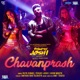 Chavanprash From Bhavesh Joshi Superhero Single