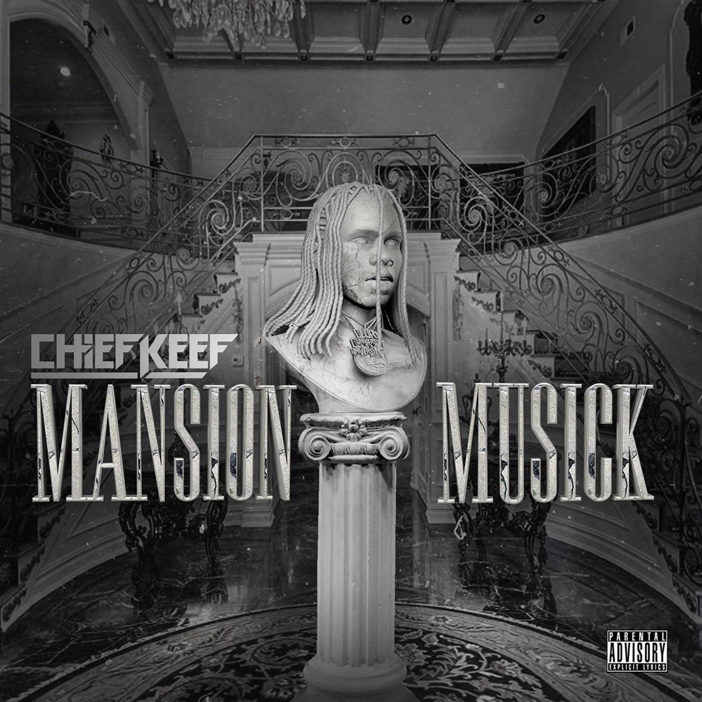 Download Chief Keef - Mansion Musick (320 kbps) [2018] [EDM RG] Torrent