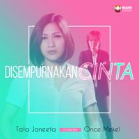 Download musik Tata Janeeta - Disempurnakan Cinta (feat. Once Mekel)