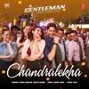 Chandralekha From A Gentleman Single