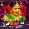 Laung Laachi Title Track Remix Single