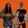Drunk Groove Single