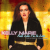 Kelly Marie - Feels Like I'm In Love artwork