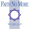 We Care a Lot (Deluxe Band Edition (Remastered))