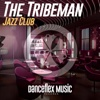 Jazz Club - Single - The Tribeman