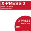Now I'm On It - EP - X