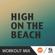 High by the Beach (B Workout Mix) - Radiorama