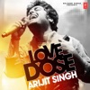 Love Dose Arijit Singh