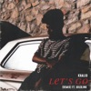 Lets Go Remix feat GoldLink Single