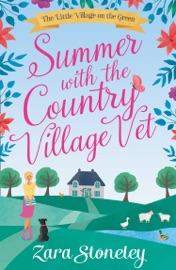 DOWNLOAD OF SUMMER WITH THE COUNTRY VILLAGE VET (THE LITTLE VILLAGE ON THE GREEN, BOOK 1) PDF EBOOK