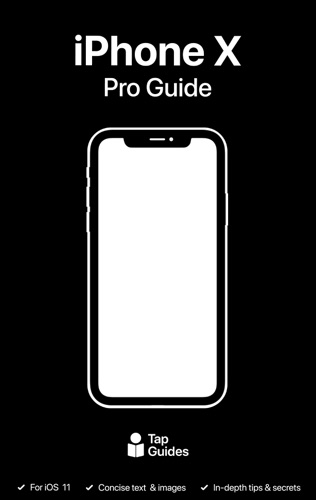 iPhone X Pro Guide