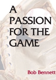 DOWNLOAD OF A PASSION FOR THE GAME PDF EBOOK