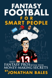 DOWNLOAD OF FANTASY FOOTBALL FOR SMART PEOPLE: DAILY FANTASY PROS REVEAL THEIR MONEY-MAKING SECRETS PDF EBOOK