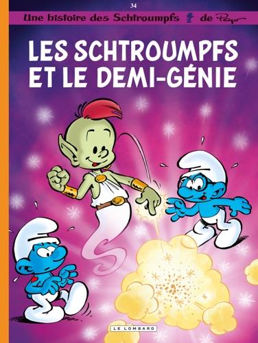 Les Schtroumpfs - Tome 34 - Les Schtroumpfs et le demi-génie
