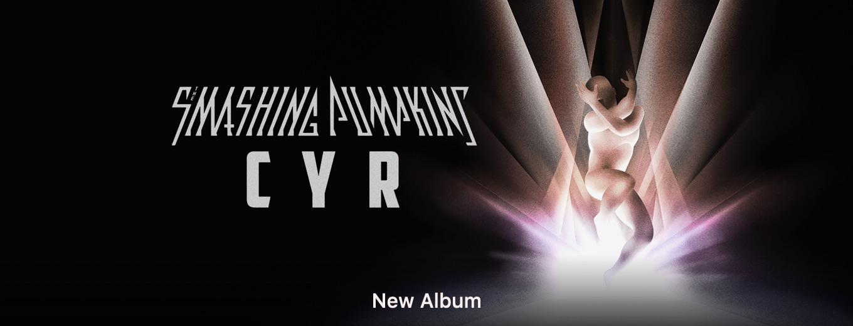 CYR by Smashing Pumpkins