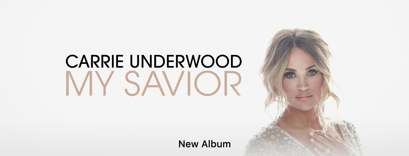 My Savior by Carrie Underwood