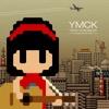 オリジナル曲|YMCK
