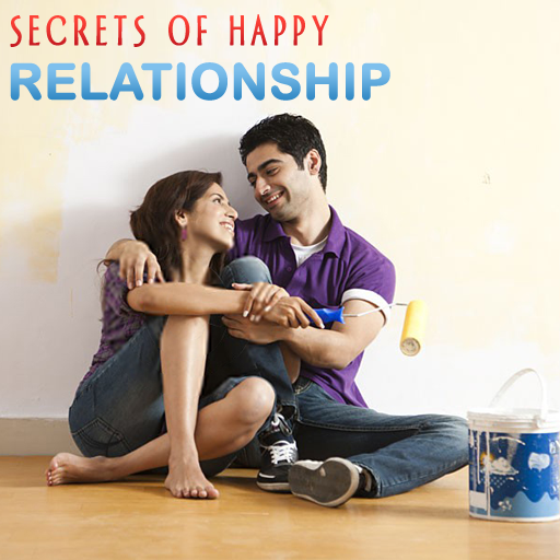 Secrets of Happy Relationship