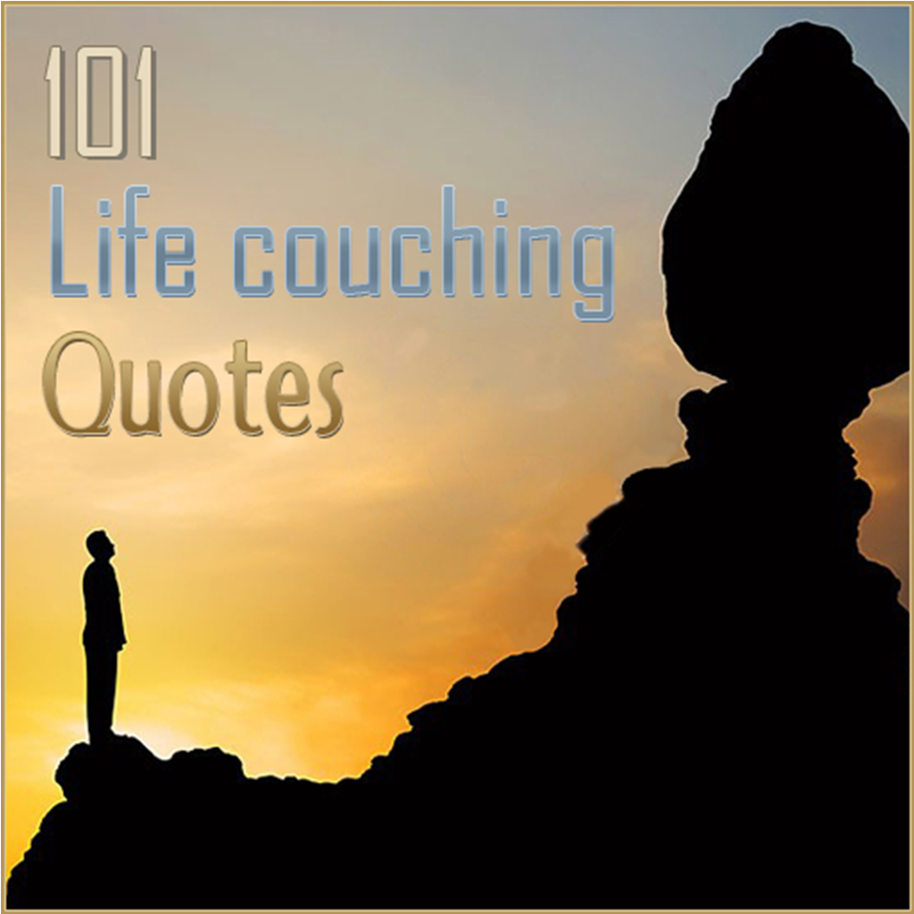life's Couching Quotes