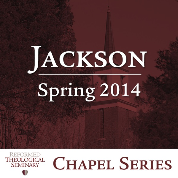 Spring 2014 Jackson Chapel Messages