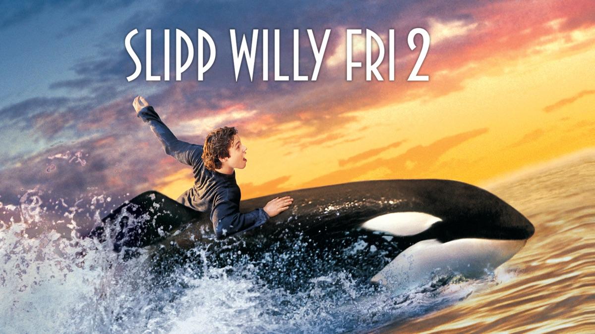 Slipp Willy Fri 2