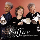 Saffire-the Uppity Blues Women - You Got To Tell Me