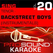 I Want It That Way (Karaoke Instrumental Track) [In the Style of Backstreet Boys] - ProSound Karaoke Band - ProSound Karaoke Band