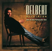 Delbert McClinton - You Were Never Mine