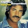 Engelbert Humperdinck: Super Hits