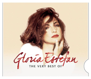 The Very Best of Gloria Estefan - Gloria Estefan