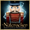 Tchaikovsky: The Nutcracker, Op. 71 - Bonn Classical Philharmonic & Heribert Beissel