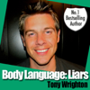Tony Wrighton - Body Language: Liars and How to Catch Them (Unabridged) [Unabridged Nonfiction] artwork