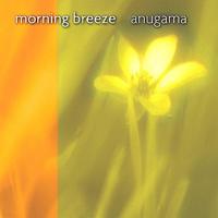 Anugama - Morning Breeze artwork